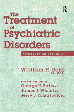 The Treatment Of Psychiatric Disorders: 1st Edition (Paperback) book cover