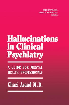 Hallunications In Clinical Psychiatry: A Guide For Mental Health Professionals, 1st Edition (Paperback) book cover