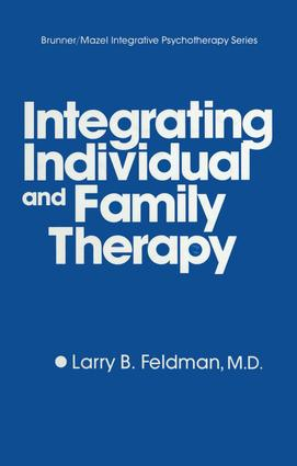 Integrating Individual And Family Therapy: 1st Edition (Paperback) book cover