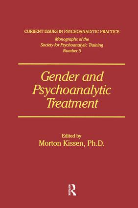 Gender And Psychoanalytic Treatment: 1st Edition (Paperback) book cover