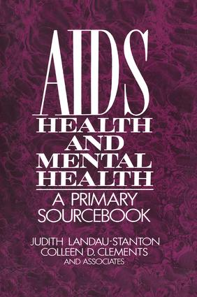 AIDS, Health, And Mental Health: A Primary Sourcebook book cover