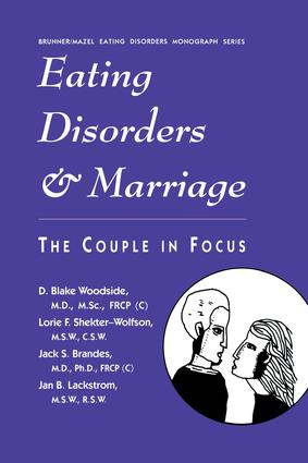Eating Disorders And Marriage: The Couple In Focus Jan B., 1st Edition (Paperback) book cover