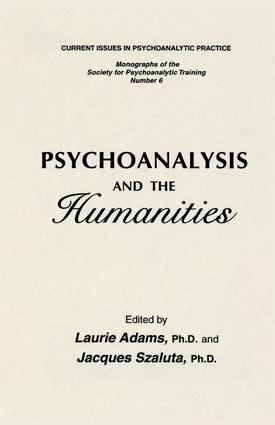 Psychoanalysis And The Humanities: 1st Edition (Paperback) book cover