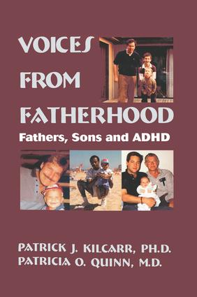 Voices From Fatherhood: Fathers Sons & Adhd, 1st Edition (Paperback) book cover