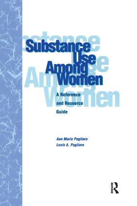 Substance Use Among Women: A Reference and Resource Guide book cover