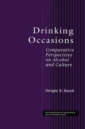 Drinking Occasions: Comparative Perspectives on Alcohol and Culture, 1st Edition (Paperback) book cover