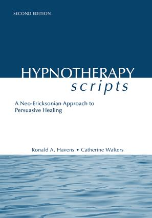Hypnotherapy Scripts: A Neo-Ericksonian Approach to Persuasive Healing, 2nd Edition (e-Book) book cover