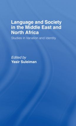 Language and Society in the Middle East and North Africa: 1st Edition (Paperback) book cover