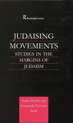 Judaising Movements: Studies in the Margins of Judaism in Modern Times (e-Book) book cover