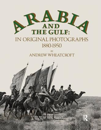 Arabia & The Gulf: 1st Edition (e-Book) book cover