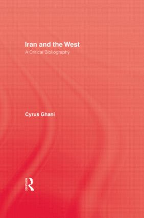 Iran & The West: 1st Edition (Paperback) book cover