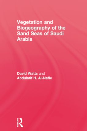 Vegetation & Biogeographyof The Sand Seas Of Arabia (Paperback) book cover