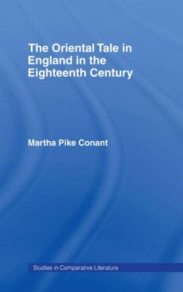 The Oriental Tale in England in the Eighteenth Century: 1st Edition (Paperback) book cover