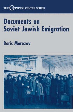 Documents on Soviet Jewish Emigration: 1st Edition (Paperback) book cover
