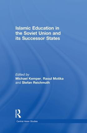 Islamic Education in the Soviet Union and Its Successor States: 1st Edition (Paperback) book cover