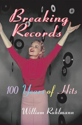 Breaking Records: 100 Years of Hits (Hardback) book cover