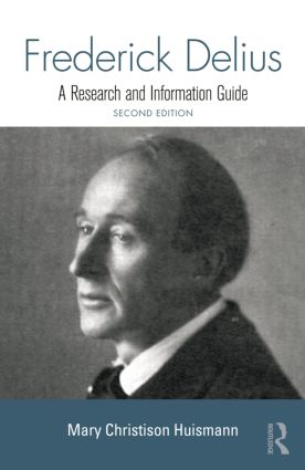 Frederick Delius: A Research and Information Guide book cover