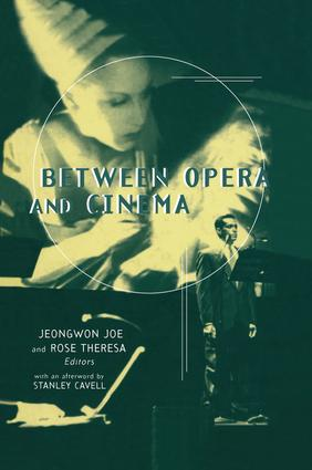 Between Opera and Cinema (Hardback) book cover