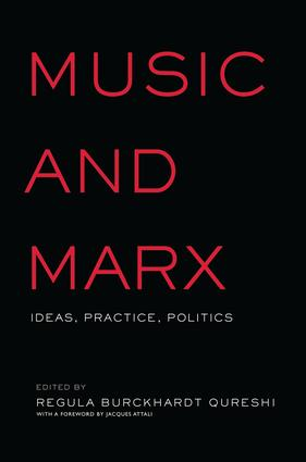 Music and Marx: Ideas, Practice, Politics, 1st Edition (e-Book) book cover