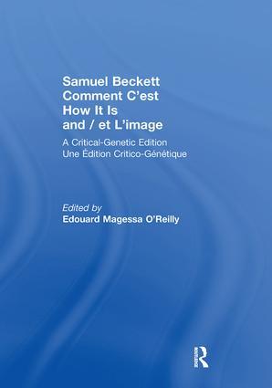 Samuel Beckett Comment C'est How It Is And / et L'image: A Critical-Genetic Edition Une Edition Critic-Genetique, 1st Edition (Paperback) book cover
