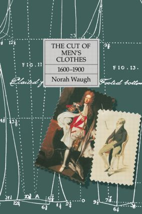 The Cut of Men's Clothes: 1600-1900, 1st Edition (Paperback) book cover