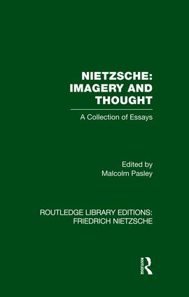 Nietzsche: Imagery and Thought: A Collection of Essays, 1st Edition (Paperback) book cover