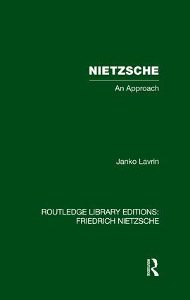 Nietzsche: An Approach, 1st Edition (Paperback) book cover