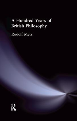 A Hundred Years of British Philosophy: 1st Edition (Paperback) book cover