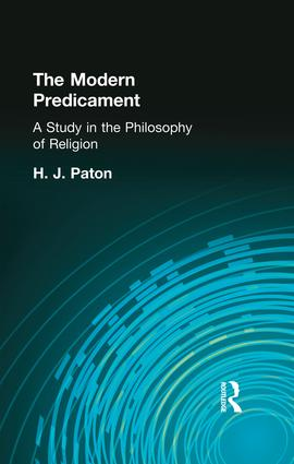 The Modern Predicament: A Study in the Philosophy of Religion, 1st Edition (Paperback) book cover