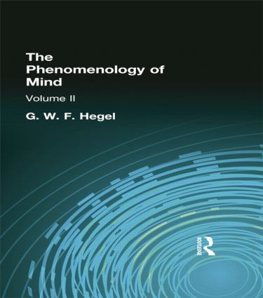 The Phenomenology of Mind: Volume II, 1st Edition (Paperback) book cover