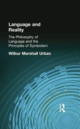 Language and Reality: The Philosophy of Language and the Principles of Symbolism, 1st Edition (Paperback) book cover