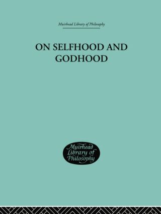 On Selfhood and Godhood: 1st Edition (Paperback) book cover