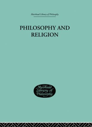 Philosophy and Religion: 1st Edition (Paperback) book cover