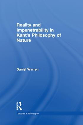 Reality and Impenetrability in Kant's Philosophy of Nature (e-Book) book cover