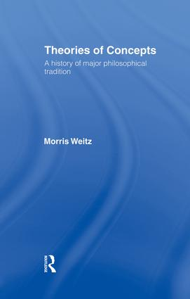 Theories of Concepts: A History of the Major Philosophical Traditions, 1st Edition (Paperback) book cover