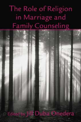 The Role of Religion in Marriage and Family Counseling: 1st Edition (Paperback) book cover