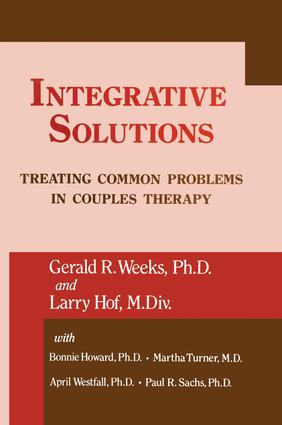 Integrative Solutions: Treating Common Problems In Couples Therapy, 1st Edition (Paperback) book cover