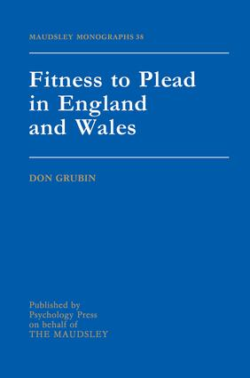 Fitness To Plead In England And Wales: 1st Edition (Paperback) book cover