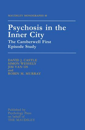 Psychosis In The Inner City: The Camberwell First Episode Study, 1st Edition (Paperback) book cover