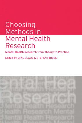 Choosing Methods in Mental Health Research: Mental Health Research from Theory to Practice, 1st Edition (Paperback) book cover
