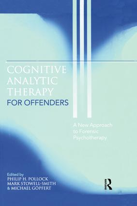 Cognitive Analytic Therapy for Offenders: A New Approach to Forensic Psychotherapy, 1st Edition (Paperback) book cover