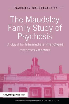 The Maudsley Family Study of Psychosis: A Quest for Intermediate Phenotypes, 1st Edition (Paperback) book cover