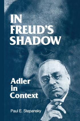 In Freud's Shadow: Adler in Context, 1st Edition (Paperback) book cover