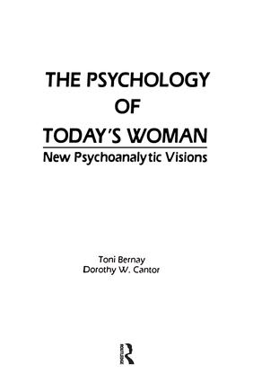 The Psychology of Today's Woman: New Psychoanalytic Visions, 1st Edition (Paperback) book cover