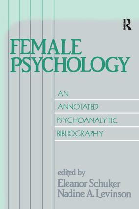 Female Psychology: An Annotated Psychoanalytic Bibliography book cover