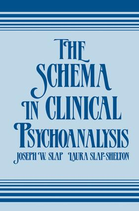 The Schema in Clinical Psychoanalysis