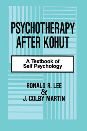 Psychotherapy After Kohut: A Textbook of Self Psychology, 1st Edition (e-Book) book cover