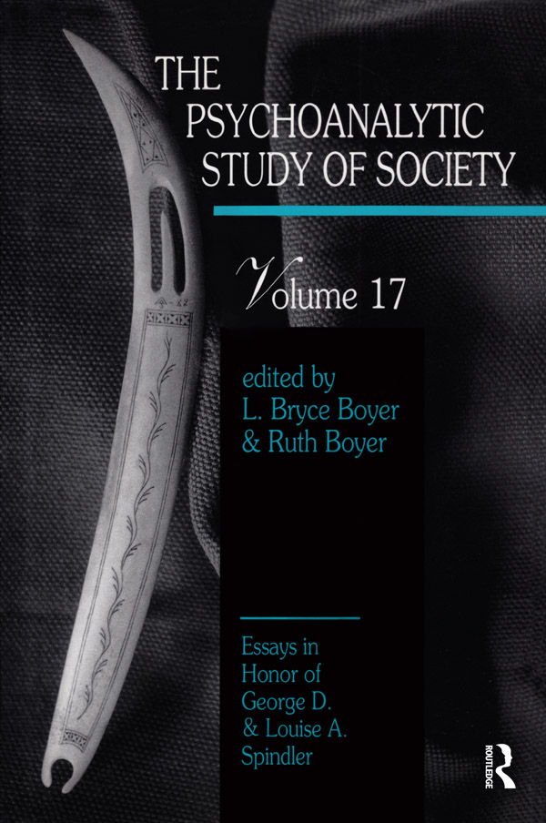 The Psychoanalytic Study of Society, V. 17: Essays in Honor of George D. and Louise A. Spindler book cover
