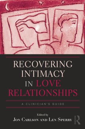 Recovering Intimacy in Love Relationships: A Clinician's Guide book cover