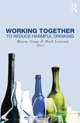 Working Together to Reduce Harmful Drinking: 1st Edition (Paperback) book cover